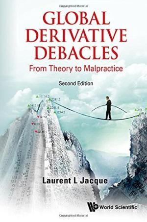 GLOBAL DERIVATIVE DEBACLES : FROM THEORY TO MALPRACTICE de Laurent Jacque. This book analyzes in depth all major derivatives debacles of the last half century including the multi-billion losses and/or bankruptcy of Metallgesellschaft (1994), Barings Bank (1995), Long Term Capital Management (1998), Amaranth (2006), and AIG (2008). It unlocks the secrets of derivatives by telling the stories of institutions which played in the derivative market and lost big. M. L. Jacque est pr... Cote : 5-71…