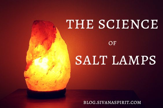The Science Of Salt Lamps A well, Himalayan salt and Health