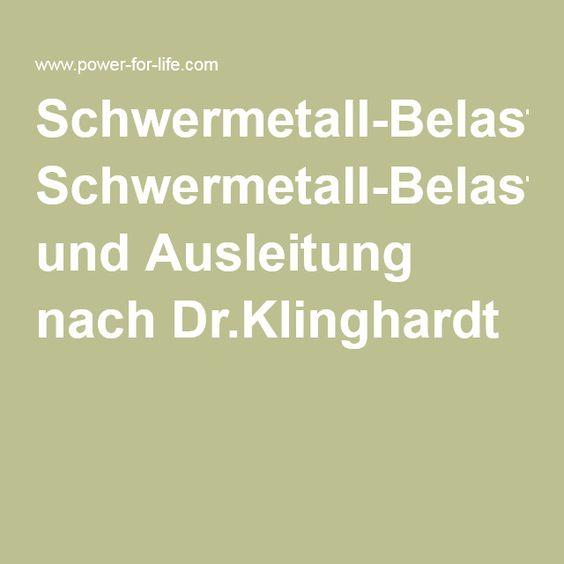 Schwermetall-Belastung und Ausleitung nach Dr.Klinghardt