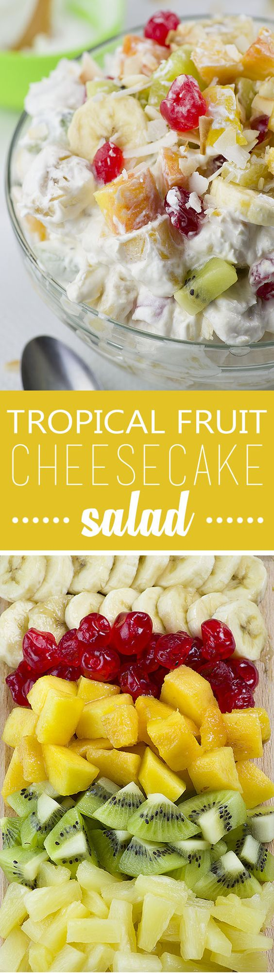 Fruit Salad - Refreshing cheesecake salad with tropical fruit ...