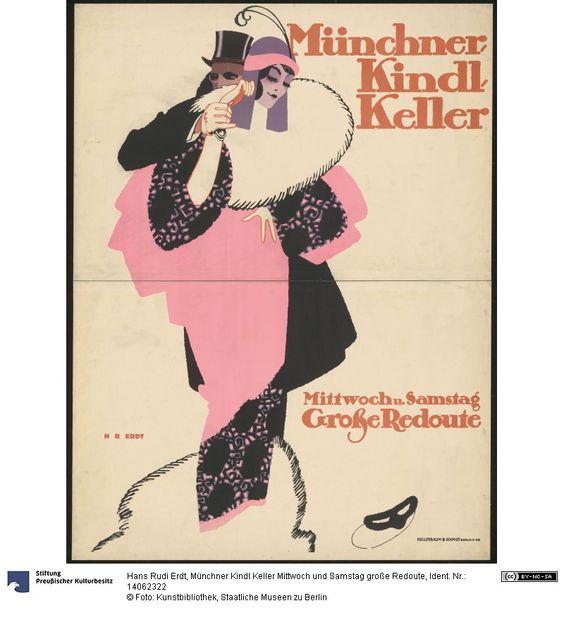 Münchner Kindl Keller Mittwoch und Samstag große Redoute     Plakat      Hans Rudi Erdt (1883.03.31 - 1925.05.24, ), Herstellung, Entwerfer     Hollerbaum und Schmidt (Nachweiszeit: 1894-1930), Herstellung, Drucker     1913