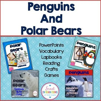 Penguins, Polar Bears, lapbooks, bundle filled with PowerPoint games, vocabulary, lapbooks, resources, graphic organizers, games and more...$