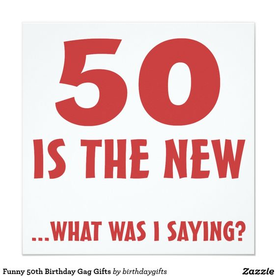 Funny 50th Birthday Gag Gifts 5.25x5.25 Square Paper Invitation Card