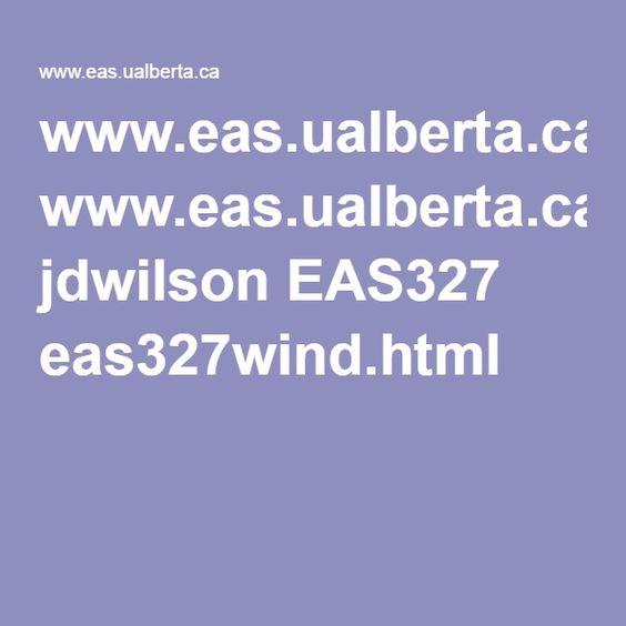 www.eas.ualberta.ca jdwilson EAS327 eas327wind.html