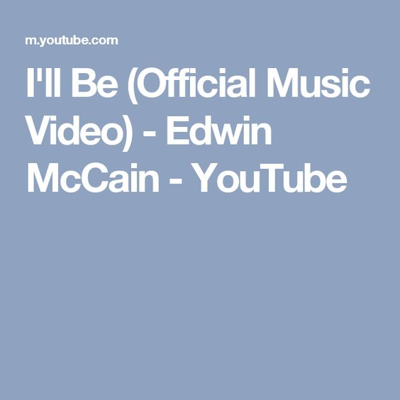 edwin mccain music styles Edwin mccain - sober lyrics baby, i'm embarrassed i'm still wearing all my clothes it's my fault, i was careless now i don't know how this goes i'm a little worried, n.
