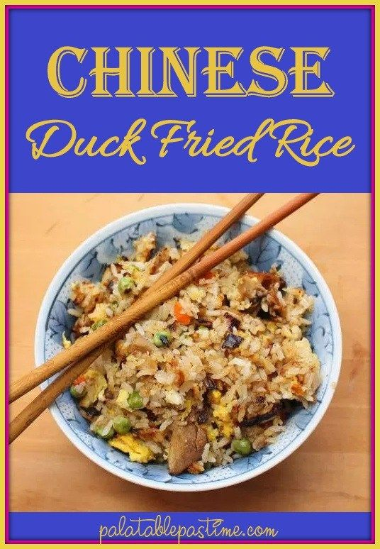 Chinese Duck Fried Rice New Recipes For Dinner Chinese Duck Recipe Recipes