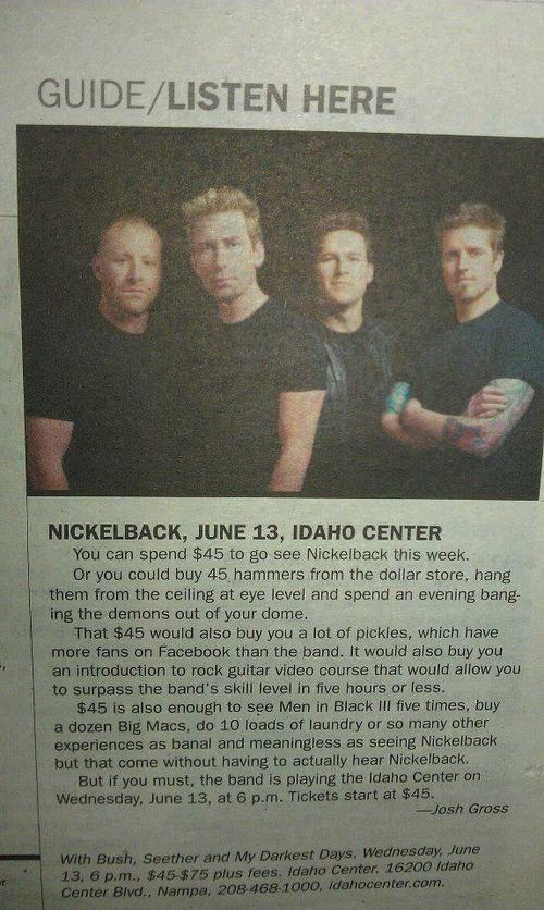 Alternatives to seeing Nickelback in concert....ha!
