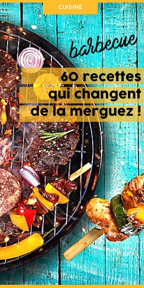 Idee Repas Barbecue.Un Barbecue 60 Grillades Originales Qui Changent Des