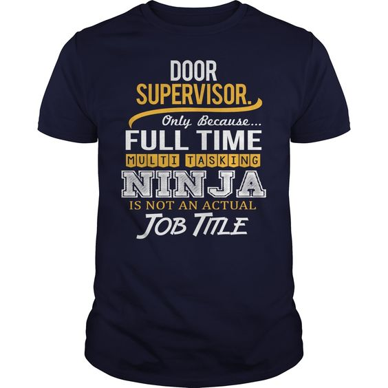 [New tshirt name ideas] Awesome Tee For Door Supervisor  Discount Best  How to ? 1. Select color 2. Click the ADD TO CART button 3. Select your Preferred Size Quantity and Color 4. CHECKOUT! If you want more awesome tees you can use the SEARCH BOX and find your favorite !!  Tshirt Guys Lady Hodie  SHARE and Get Discount Today Order now before we SELL OUT  Camping tee for door supervisor