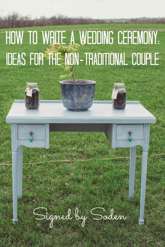 How to write a wedding ceremony: ideas for the non-traditional couple  ~Signed by Soden