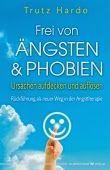 Buch, Kultur und Lifestyle- Philosophie und Psychologie: Rezension: Frei von Ängsten& Phobien- Ursachen auf...