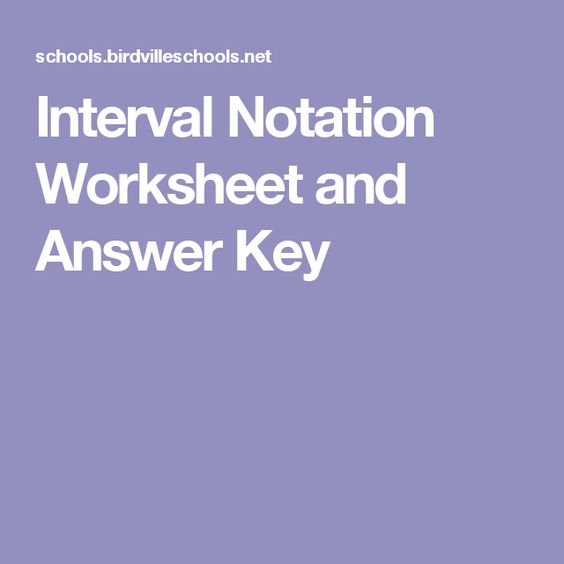 Interval Notation Worksheet and Answer Key – Function Notation Worksheet with Answers