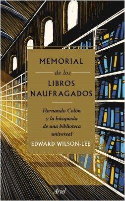 Memorial de los libros naufragados - Edward Wilson-Lee | Planeta de Libros