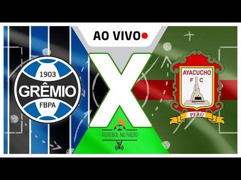Gremio X Ayacucho Ao Vivo Libertadores 2021 10 03 2021 Em 2021 Viver Sozinho Gremio Gremio Fbpa
