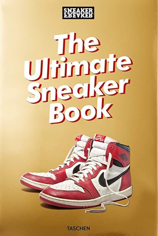 Free Download Sneaker Freaker The Ultimate Sneaker Book By Sneaker Freaker The Ultimate Sneaker Sneakers Taschen Sneaker Release