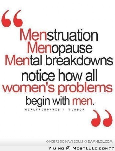Womens Problems LuLz