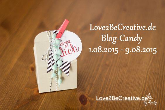 Love2BeCreative.de - by Ruby  Stampin' Up!, ein kleiner Gruß, Blog-Candy, Gewinnspiel, Goodies, Verpackung, Box, Gift