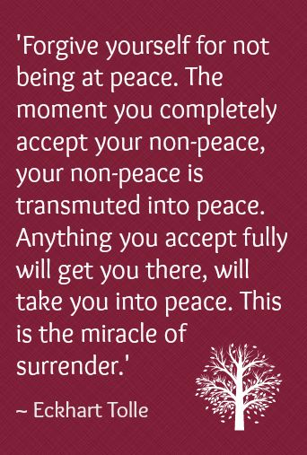 """quotes. wisdom. advice. life lessons. Eckhart Tolle   """"I am not at peace right now, and that's okay."""" When we resist and resent our suffering, it causes more suffering. It's just what it is, and it's all okay."""