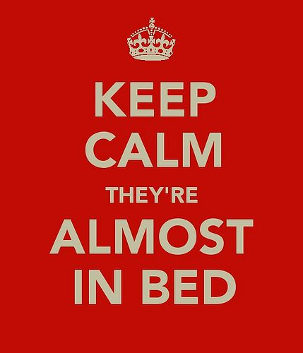 It's almost bedtime!: Funny Mommy Quotes, Remember This, Calm Mom, 3/4 Beds, Love My Kids, My Life, Funny Stuff, Funny Bedtime Quotes, Evening