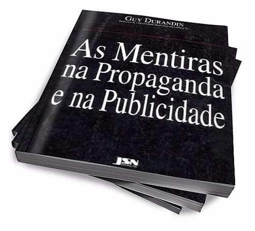 As Mentiras Na Propaganda E Na Publicidade