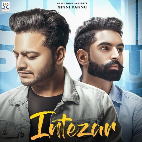 Intezar By Ginni Pannu Mp3 Song Download Djpunjab Mp3mad Mp3 Song Download Mp3 Song Songs