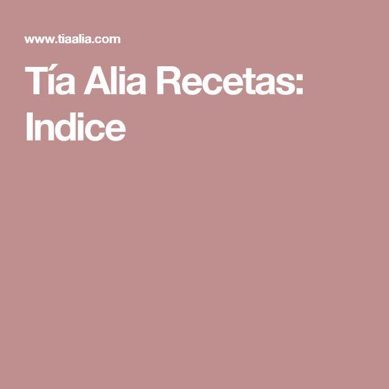 Tía Alia Recetas: Indice