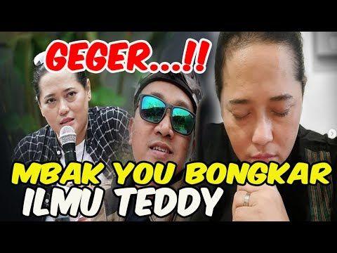Geger Mbak You Bongkar Ilmu Yang Dimiliki Teddy Hingga Ungkap Kelakuan S Suami Ungkapan