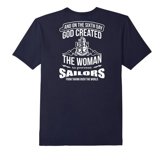 Amazon.com: God Created The Woman To Prevent Sailors From Taking Over: Clothing