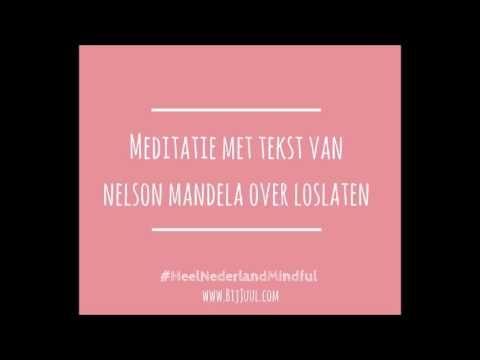 Ongekend Meditatie met een voorgelezen tekst van Nelson Mandela over XT-24