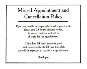 Missed appointment and cancellation policy sign door for Refund cancellation policy template