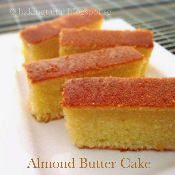Baking Taitai: Super Moist Almond Butter Cake 超湿润杏仁牛油蛋糕 ...