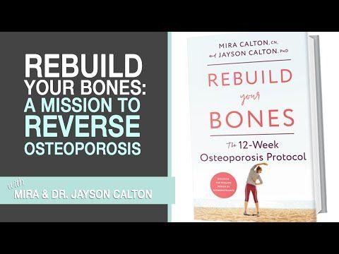 30++ Rebuild your bones the 12 week osteoporosis protocol information