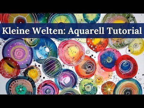 Kleine Welten Aquarell Tutorial Malen Mit Clarissa Youtube