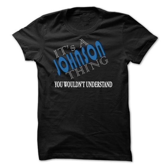Its a JOHNSON thing T.A - #tshirt bemalen #hoodies for men. CHEAP PRICE => https://www.sunfrog.com/Names/Its-a-JOHNSON-thing-TA-Black-9507628-Guys.html?68278