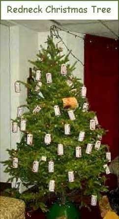 Redneck Christmas Trees  Danny has onr in his ManCave LOL