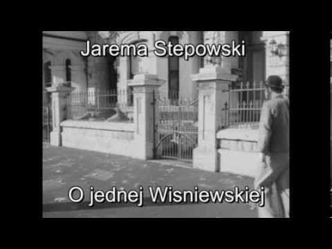 Jarema Stepowski O Jednej Wisniewskiej Youtube Youtube Piosenki Muzyka