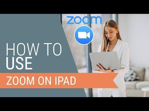How Do I Use Zoom Meeting On Ipad Google Search Ipad Tutorials Android Tutorials Iphone Tutorial