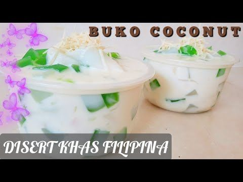 Resep Buko Pandan Creamy How To Make Buko Pandan Youtube Di 2020 Kelapa