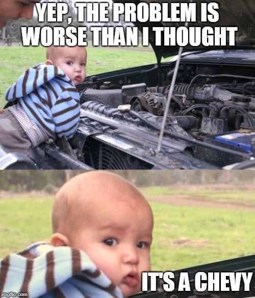 Oh No Chevy Jokes Truck Memes Chevy Memes