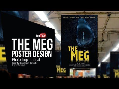Photoshop Tutorial The Meg Movie Poster Design طريقة تصميم بوستر فيلم علي برنامج الفوتوشوب Youtub Photoshop Tutorial Adobe Photoshop Tutorial Poster Design