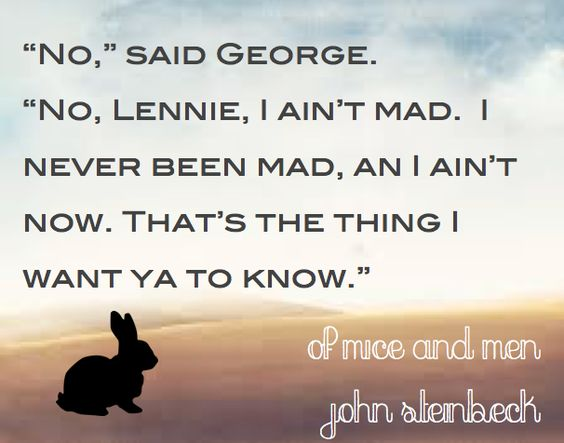 Best-Loved Literary Quotes Of Mice and Men John Steinbeck
