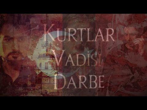 Kurtlar Vadisi Darbe Hd Promiyeri Youtube Painting