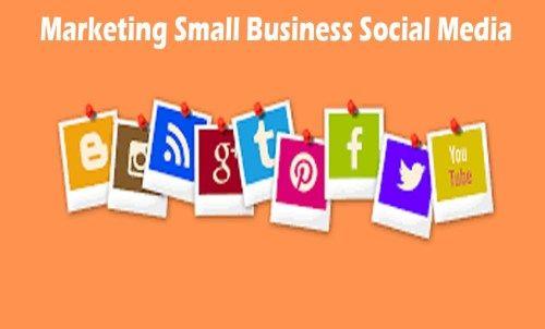 Marketing Small Business Social Media Why Small Businesses Need Social Media How Small Business Social Media Social Media Business Small Business Marketing