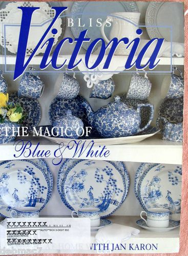 Victoria Magazine, May/June 2008, The Magic of Blue & White