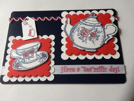 "Have a ""tea""rrific day - general birthday card 2012"