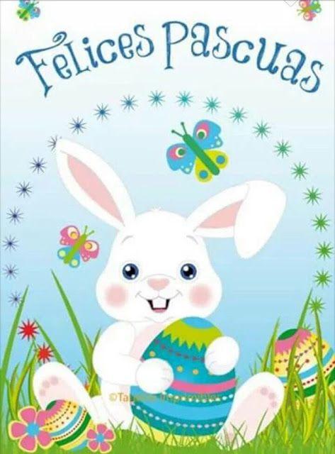 Imágenes de Semana Santa Saludos Felices Pascuas Frases Conejo Huevos