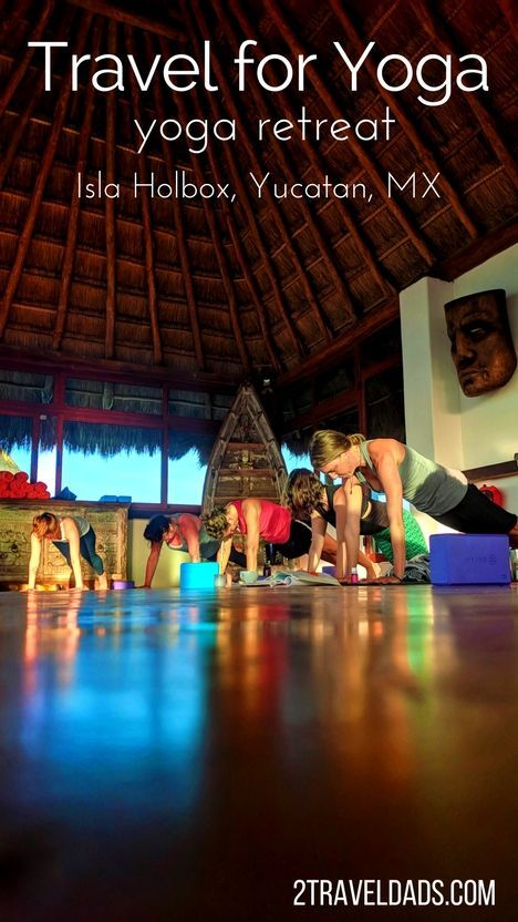 Travel For Yoga Isla Holbox Yoga Retreat For Self Care And A New Perspective In 2020 Yoga Retreat Yucatan Mexico Vacation