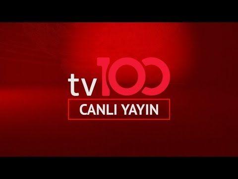 Tv100 Canli Yayin Izle Full Hd Videolar Komik Izleme