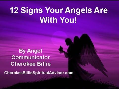 12 Signs Your Angels Are With You! By Cherokee Billie VIDEO