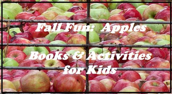 Theme Week: Fall Fun with apples - activities and books for kids!